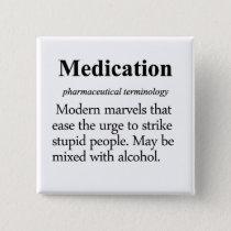 Medication Definition Pinback Button
