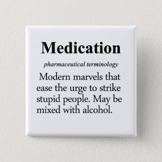 Medication Definition Pinback Button