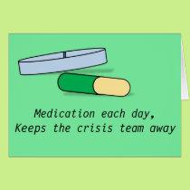 Medication each day card (crisis team)