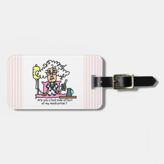 Medication Side Effect Humor Bag Tags
