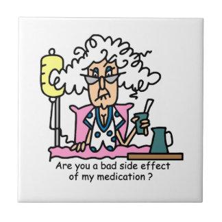 Medication Side Effect Humor Tiles