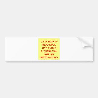 MEDICATIONS.png Bumper Sticker
