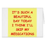 MEDICATIONS.png Greeting Card