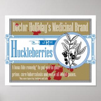 Medicinal Brand Huckleberries del doctor Holliday Póster