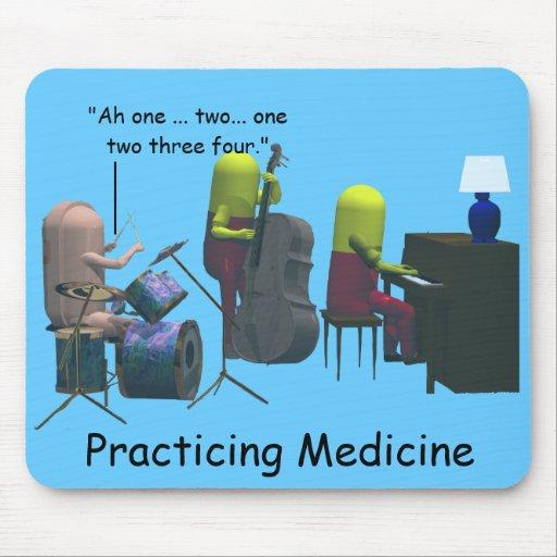 Medicine - Practicing Medicine - Mousepads