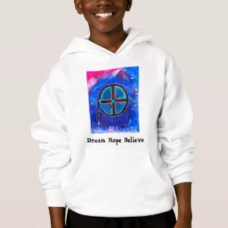 MedicineWheel2, Dream Hope Believe Hoodie