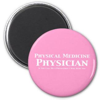 Médico de la medicina física si usted me llama un  imán redondo 5 cm