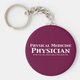 Médico de la medicina física si usted me llama un  llavero redondo tipo pin