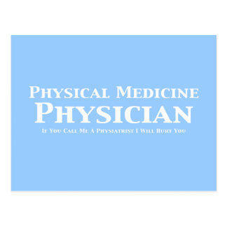 Médico de la medicina física si usted me llama un tarjetas postales