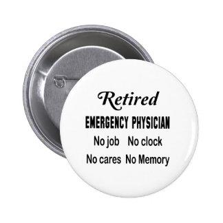 Médico jubilado de la emergencia ningún trabajo pin redondo de 2 pulgadas