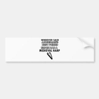medieval harp Dance Designs Bumper Sticker