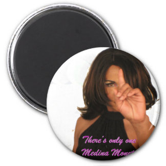 Medina Monet There's only one! Fridge Magnets