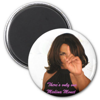 Medina Monet There's only one! Refrigerator Magnet