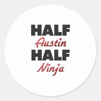 Medio Austin medio Ninja Pegatina Redonda