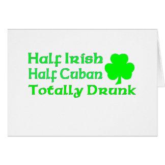 Medio cubano a medias irlandés bebido totalmente tarjeta
