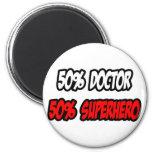 Medio doctor… a medias super héroe imán para frigorífico