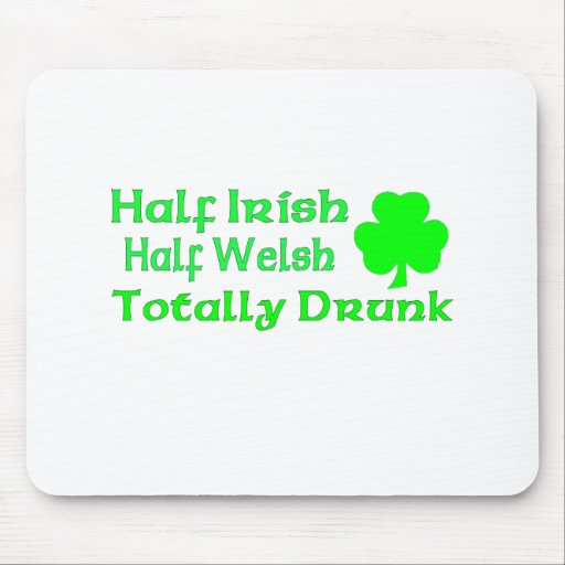 Medio Galés a medias irlandés bebido totalmente Tapete De Ratón