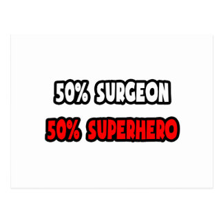 Medio super héroe del cirujano… a medias postales