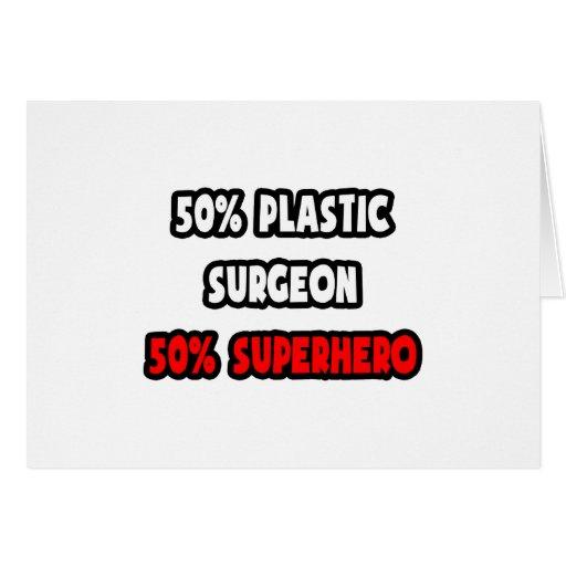 Medio super héroe del cirujano plástico… a medias tarjeta de felicitación