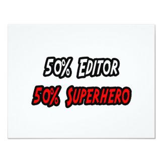 """Medio super héroe del medio redactor invitación 4.25"""" x 5.5"""""""