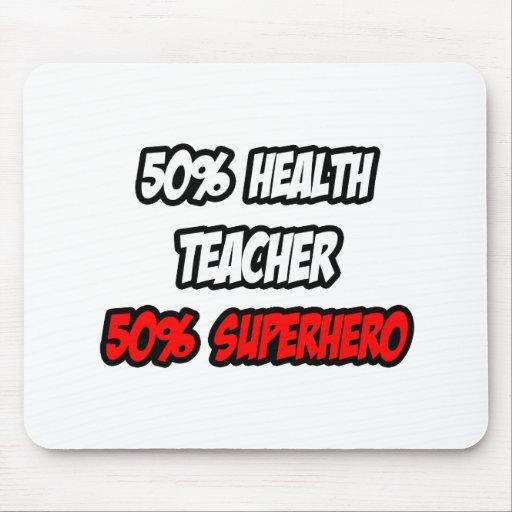 Medio super héroe del profesor de la salud… a medi alfombrilla de ratones