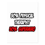 Medio super héroe del terapeuta físico… a medias postales