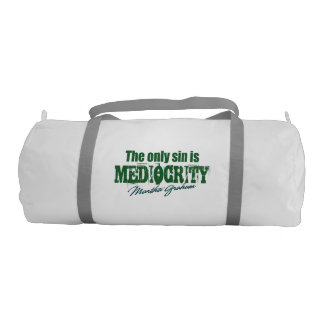 Mediocity is a sin gym bag