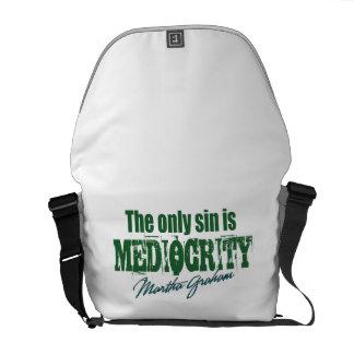 Mediocity is a sin messenger bag