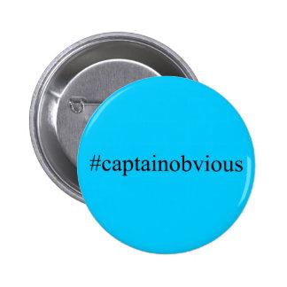 Medios de capitán Obvious Hashtag Funny Social Pin Redondo 5 Cm