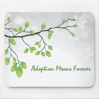 Medios de la adopción para siempre alfombrilla de ratón