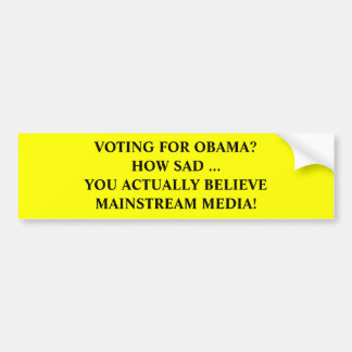 Medios de la corriente principal de Anti-Obama Pegatina Para Auto
