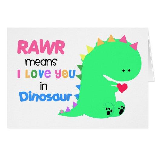 Medios de RAWR te amo en la tarjeta #1 del dinosau | Zazzle