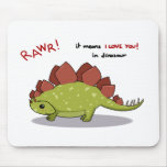 Medios de Rawr te amo en Stegosaurus del dinosauri Tapetes De Ratones