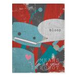 "Medios del ""Bloop"" te amo, en robot Postales"