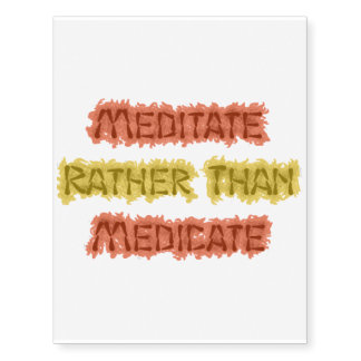 Meditate bastante que medican tatuajes temporales