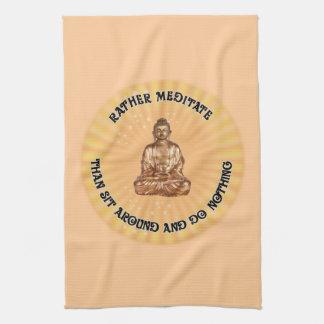 Meditate bastante… toalla