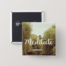 Meditate in the park inspirational message button
