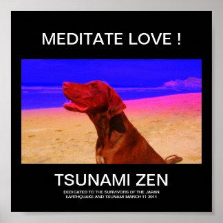 MEDITATE LOVE !    TSUNAMI ZEN PRINT