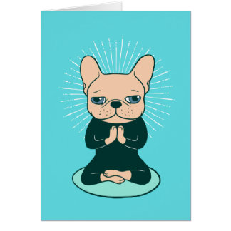 Meditate with the cute Frenchie to stay Zen Card