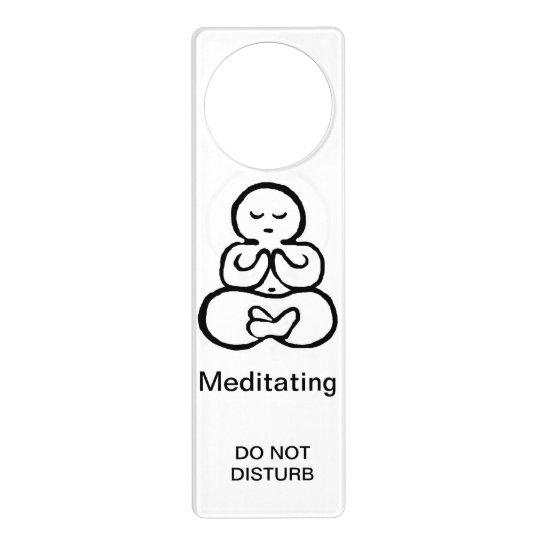 Meditating, Do not disturb Door Hanger