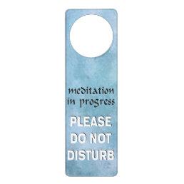 Meditation in Progress please do not disturb Door Hanger
