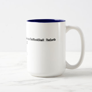 Meek Shall Inherit The Earth for Programmers Two-Tone Coffee Mug
