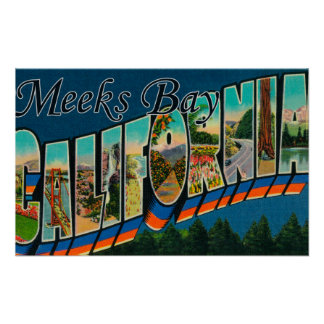 Meeks Bay, California - Large Letter Scenes Poster