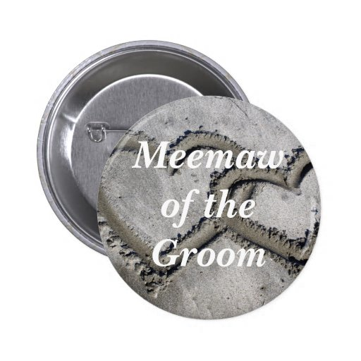 Meemaw Of The Groom Pinback Buttons