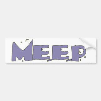 MEEP ! Bumper Sticker Car Bumper Sticker