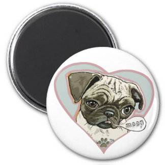 Meeping Pug Puppy by Mudge Studios Magnet
