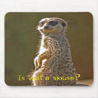 Meerkat Mousepad c
