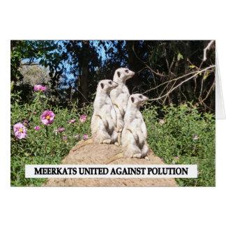 Meerkats Against Polution Greeting Card