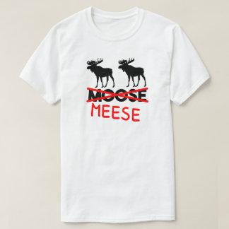 MEESE T-Shirt