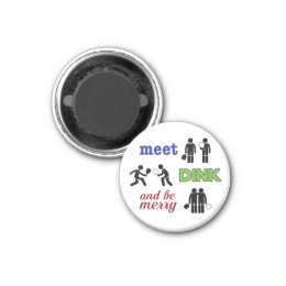 """""""Meet, Dink, and be Merry"""" Pickleball Magnet"""